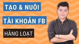 Nuôi tài khoản Facebook để chạy quảng cáo