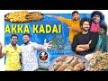 Akka Kadai - Chennai Food - Food Wala