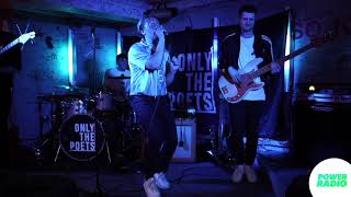 Only The Poets Live (from Power Walls At Home 2021)