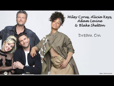 Miley, Alicia, Adam and Blake - Dream On (Lyrics)
