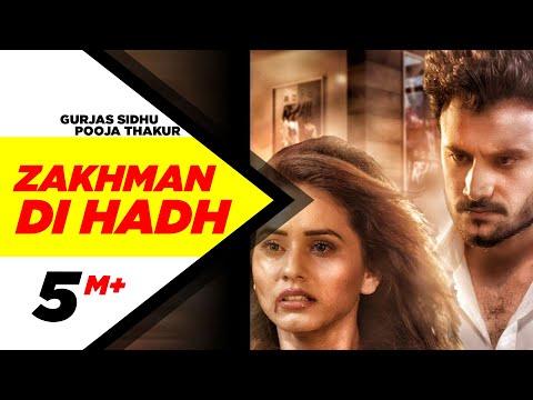 ZAKHMAN DI HADH LYRICS - Gurjas Sidhu Feat. Pooja Thakur