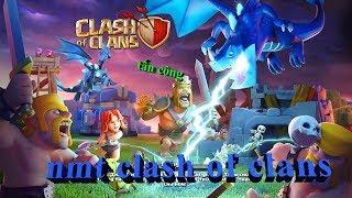 NMT clash of clans | Chúc các bạn 2k thi tốt nghiệp