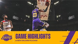 HIGHLIGHTS | LeBron James (25 pts, 6 ast, 3 stl) at New Orleans Pelicans