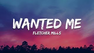 Fletcher Mills - Wanted Me (Lyrics) | New Hip Hop Music 2020