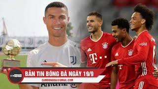 Bản tin Cảm Bóng Đá ngày 19/9 | Bayern đại thắng ngày ra quân; Ronaldo nhận giải thưởng cao quý