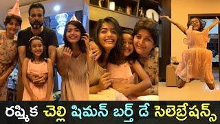 Rashmika Mandanna's sister Shiman 7th birthday celebration..