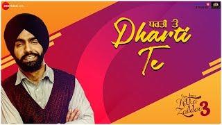 Dharti Te – Ammy Virk – Nikka Zaildar 3 Video HD