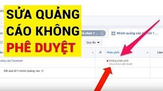 Quảng cáo Facebook không được phê duyệt và cách khắc phục hiệu quả nhất