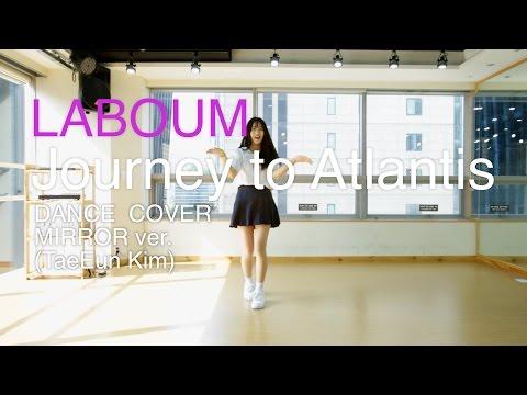 LABOUM(라붐)-Journey to Atlantis(상상더하기) dance Cover(mirror)거울모드