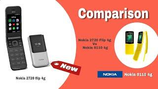 Nokia 2720 Flip 4g Vs Nokia 8110 4g|Nokia 4g Feature phone|Price|specifications|details|comparison