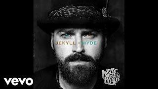 Zac Brown Band - Tomorrow Never Comes (Audio)