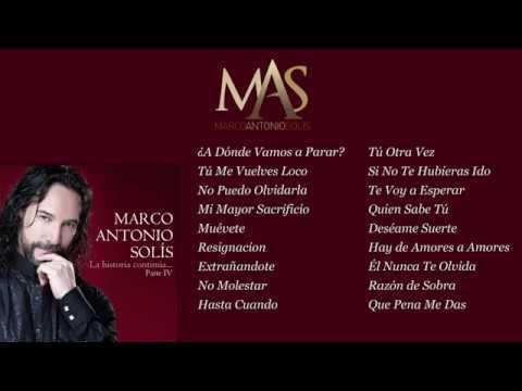 La Historia Continua IV - Marco Antonio Solís (Full Album)