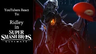 YouTubers React To: Ridley's Reveal (Smash Bros Ultimate)