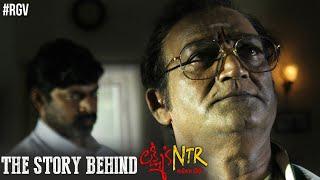 Story Behind Lakshmi's NTR- RGV..