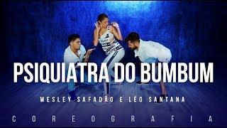 Psiquiatra do Bumbum - Wesley Safadão e Léo Santana | FitDance TV (Coreografia) Dance Video
