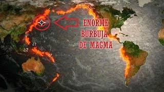 Aparece GRAN Burbuja de Magma ¿Qué diablos pasa en el Cinturón de Fuego del Pacífico?