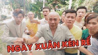 Phim hài NGÀY XUÂN KÉN RỂ   Cười Bể Bụng Dàn Thí Sinh 100 Triệu Thách Thức Danh Hài