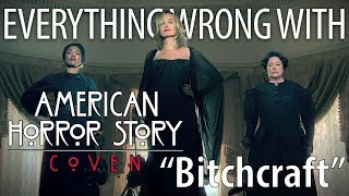 Everything Wrong With American Horror Story: Coven