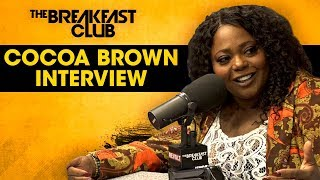 Cocoa Brown On Her Comedy Come-Up, Disloyal Men In Her Life + More