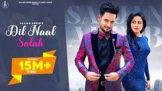 Dil Naal Salah – Sajjan Adeeb Ft Gurlej Akhtar Video HD