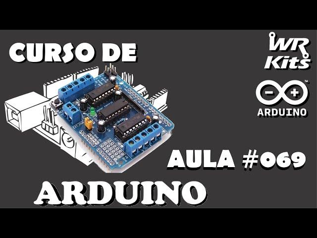 UTILIZANDO MOTOR SHIELD SEM BIBLIOTECA | Curso de Arduino #069