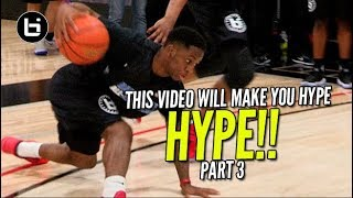This Video Will Get You HYPE For The Season Part 3! Basketball Motivation Top Plays