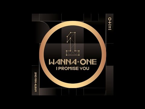 Wanna One (워너원) - 약속해요 (I PROMISE YOU) (PROPOSE Ver.) [0+1=1 (I PROMISE YOU)]
