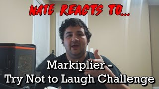 Renegades React to... Markiplier - Try Not To Laugh Challenge