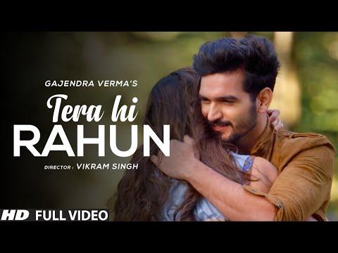 Tera Hi Rahun Lyrics - Gajendra Verma