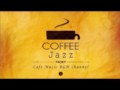 Cafe Jazz - Relaxing Background Music - Music For Work, Study, Relax