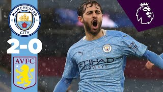 HIGHLIGHTS | MAN CITY 2-0 ASTON VILLA | BERNARDO AND ILKAY GUNDOGAN GOALS