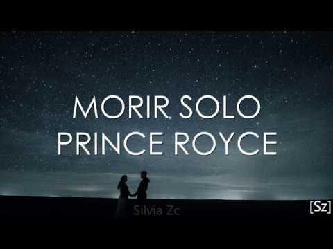 Prince Royce - Morir Solo (Letra)