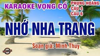 Nhớ Nha Trang | Karaoke | Phụng Hoàng 12 câu, vọng cổ 4 - 6