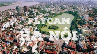 Hà Nội - Thủ Đô Ngàn Năm Văn Hiến - Từ Góc Nhìn Flycam