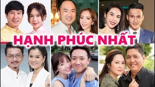 ❤️ 9 Cặp Vợ Chồng Nghệ Sĩ Hạnh Phúc Nhất Showbiz Việt hiện nay