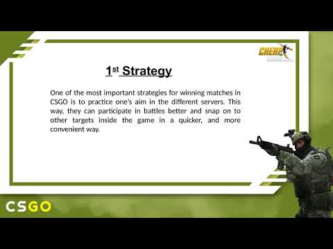 Learn Some Important Strategies to Win CSGO Matches