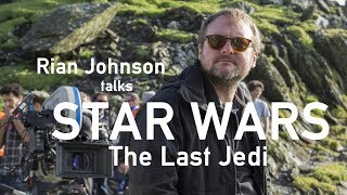 Rian Johnson interviewed by Simon Mayo