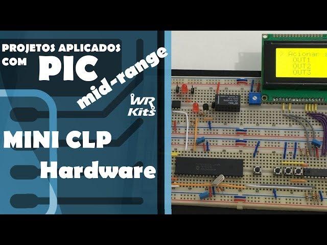 MINI CLP (Hardware) | Projetos com PIC Mid-Range #15