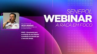 Webinar Senepol – A raça em Foco #1: PMGS com Celso Menezes