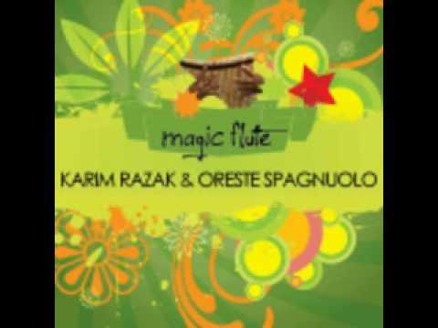 Karim Razak ft Oreste Spagnuolo - Magic Flute (Dani B Rmx)