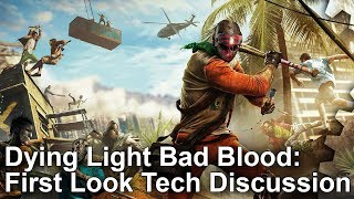 Dying Light: Bad Blood - First Look