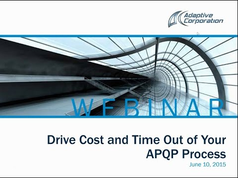 APQP Challenged--Drive Cost and Time out of Your APQP Process