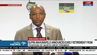 BREAKING NEWS: Mahumapelo retires as North West premier
