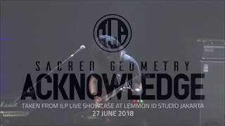ILP - Sacred Geometry II. Acknowledge (Live)