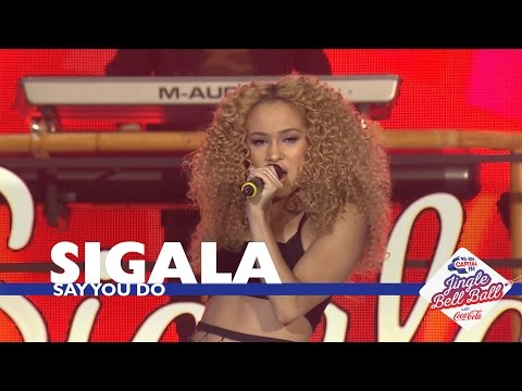 Sigala ft. Imani Williams - Say You Do' (Live At Capital's Jingle Bell Ball 2016)