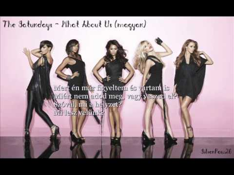 Baixar The Saturdays - What About Us (magyar)