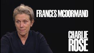 Frances McDormand | Charlie Rose