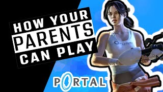 How Your Parents Can Play Portal | Review of Design
