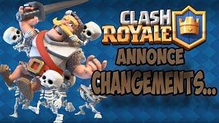 Clash Royale - Annonce changements de...