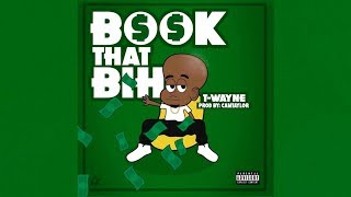 t-wayne-book-that-bihh-prod-by-cam-taylor.jpg